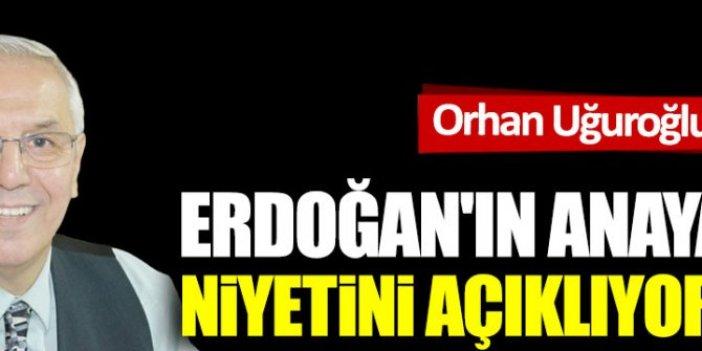 Erdoğan'ın anayasa niyetini açıklıyorum