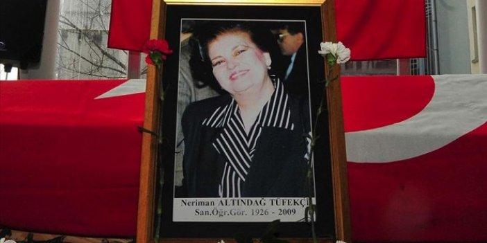 Türkülerin Neriman Altındağ Tüfekçi hocası vefatının 12.yılında anılıyor